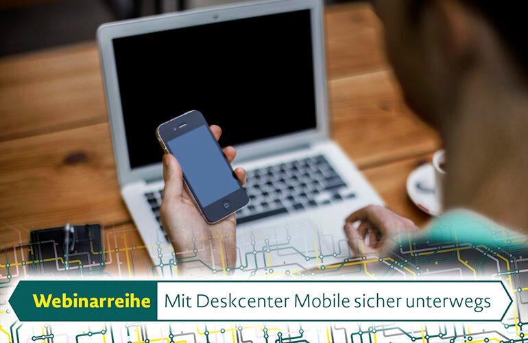 Webcastserie über Deskcenter Mobile Device Management
