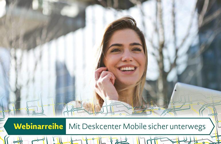Webinarserie über MDM und Deskcenter Mobile