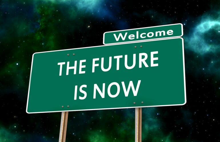 Welcome the future is now